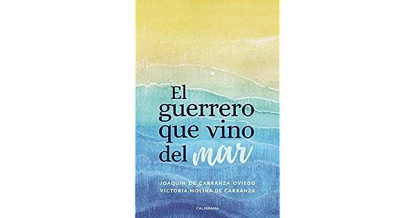 Amazon.com: El guerrero que vino del mar (Spanish Edition ...