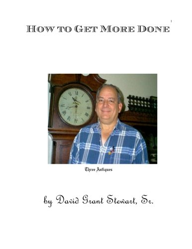 Download How to Get More Done: The result of forty years' research ebook