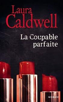 La coupable parfaite par Caldwell