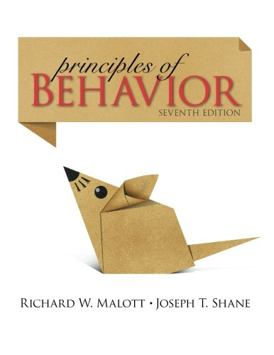 Principles of Behavior: Seventh Edition