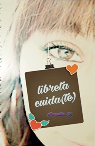 Libreta cuida(te): interior color (Agenda SPA) (Volume 3 ...