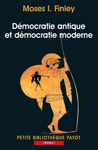 Démocratie antique et démocratie moderne - Finley