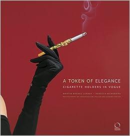 A Token of Elegance : Cigarette Holders in Vogue