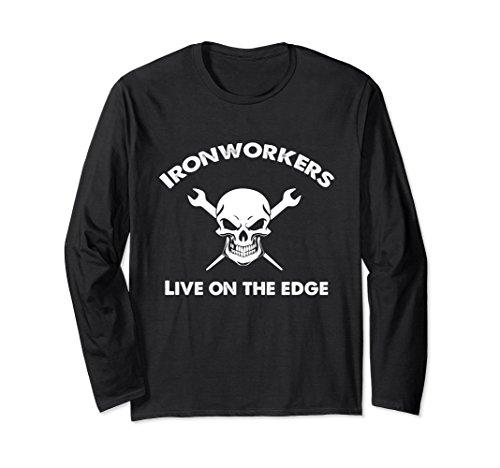 Unisex Ironworker shirt live on the edge ironwork christmas gift Medium Black - Iron Works T-shirt