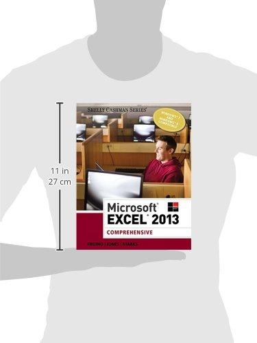 Microsoft excel 2013 comprehensive steven freund mali jones microsoft excel 2013 comprehensive steven freund mali jones joy starks 9781285168432 books amazon fandeluxe Gallery
