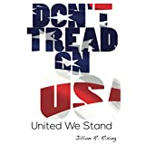 United We Stand: Don't Tread On USA