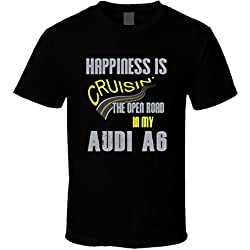 Audi A6 Happiness Cruisin the Open Road Funny T shirt M Black