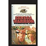 Seneca Warrior, Donald C. Porter, 055327841X