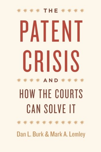 The Patent Crisis and How the Courts Can Solve It