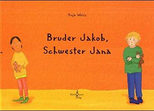 Bruder Jakob, Schwester Jana