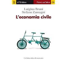 L'economia civile (Farsi un'idea Vol. 239) (Italian Edition)