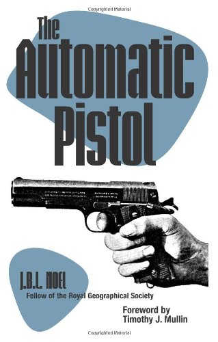 The Automatic Pistol Ruger Automatic Pistol