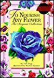 To Nourish Any Flower, Tom Hegg, 0931674255