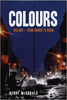 Book Colours: Ireland - From Bombs to Boom