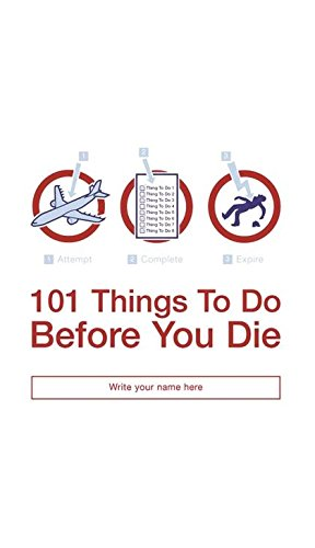101 Things to Do Before You Die ebook
