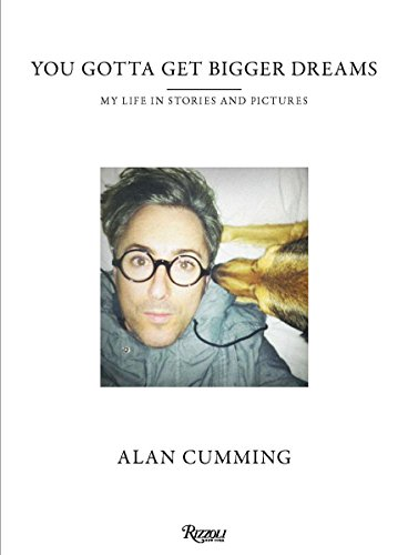 You Gotta Get Bigger Dreams: My Life in Stories and - Oliver Peoples Celebrities