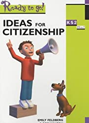 Ideas for Citizenship Key Stage 1 (Ready to Go)