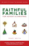 Faithful Families for Advent and Christmas: 100