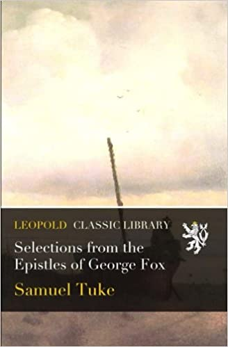 Selections from the Epistles of George Fox