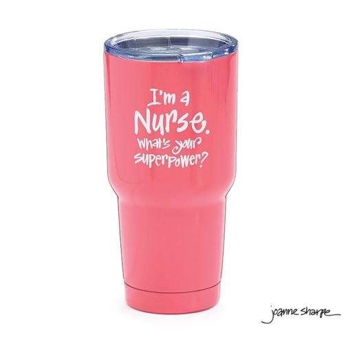 Burton & Burton Tumbler I'm A Nurse What's Your Superpower]()