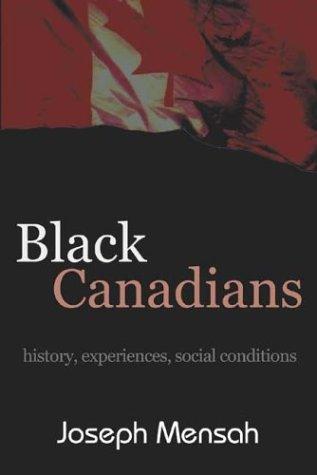 Black Canadians: History, Experience, Social Conditions ebook