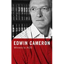 Edwin Cameron: Witness to AIDS