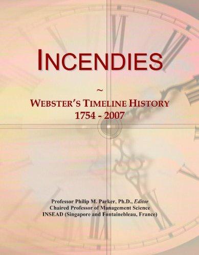 Incendies: Webster's Timeline History, 1754 - 2007