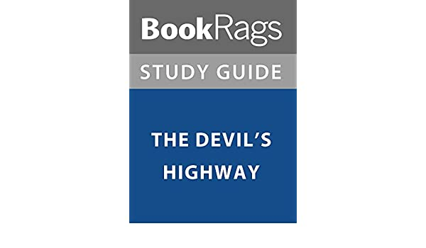 devils highway chapter summary