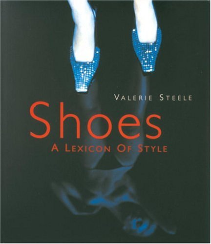 Download Shoes: A Lexicon of Style PDF