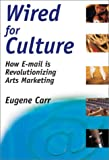 Wired for Culture, Eugene Carr, 0972914102