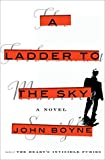 img - for A Ladder to the Sky: A Novel book / textbook / text book