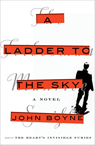 A Ladder to the Sky: A Novel