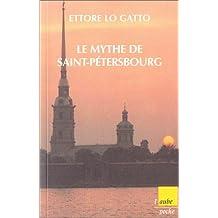 Mythe de Saint-Pétersbourg (Le)