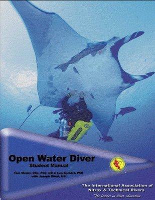 IANTD Open Water Scuba Diver Student Manual & Workbook Diver Student Manual