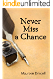 Never Miss a Chance (Kellington Book 2)