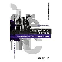 La peopolisation politique : Analyse en Belgique, France et Grande-Bretagne (Culture et communication) (French Edition)