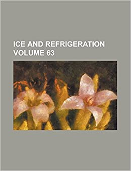 Ice and Refrigeration Volume 63