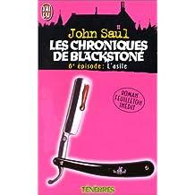 CHRONIQUES DE BLACKSTONE T06 L'ASILE