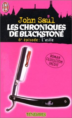 Couverture de Les chroniques de blackstone t.6 ; l'asile