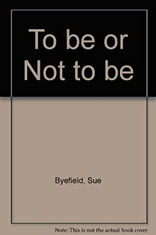 book cover of To Be Or Not to Be