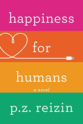 Happiness for Humans by [Reizin, P.Z.]