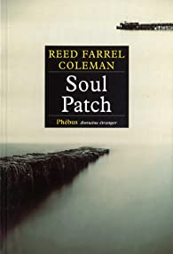 Soul Patch par Reed Farrel Coleman