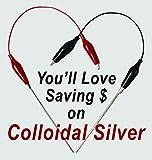 Make Colloidal Silver Generator Machine Economy