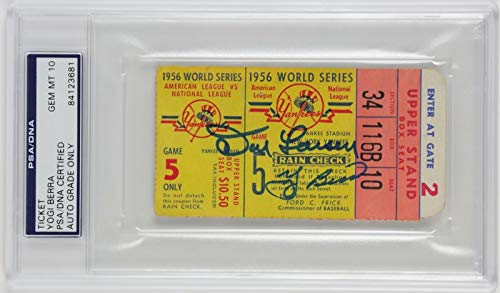- Yogi Berra & Don Larsen Signed 1956 World Series Perfect Game Ticket PSA 10 Gem