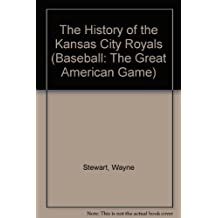 The History of the Kansas City Royals