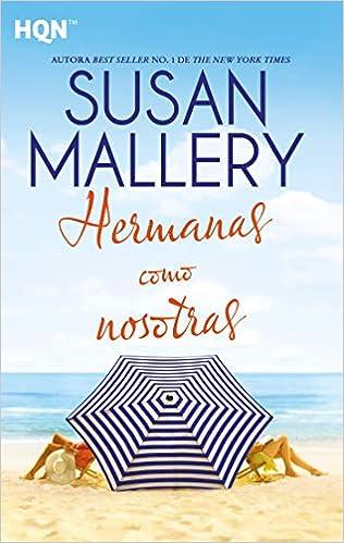 Hermanas como nosotras de Susan Mallery