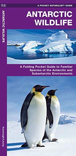 Antarctic Wildlife: A Folding Pocket Guide to Familiar Species of the Antarctic and Subantarctic Environments (Wildlife and Nature Identification) from Waterford Press