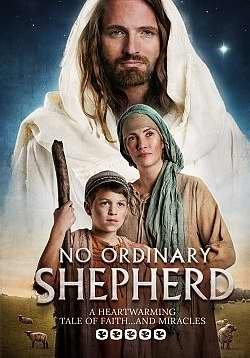 No Ordinary Shepherd - A Heartwarming Christmas Tale of Faith.... and - Center Mall South Stores