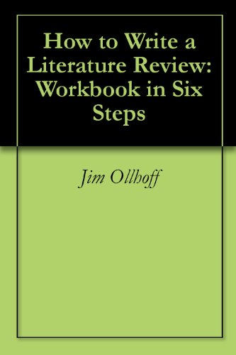 How to Write a Literature Review: Workbook in Six Steps