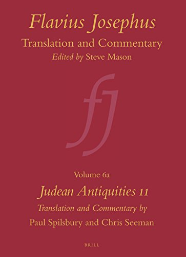 Judean Antiquities 11 (Flavius Josephus: Translation and Commentary)